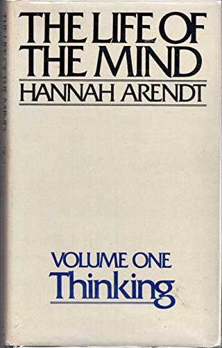 9780151518951: The Life of the Mind: Volume One, Thinking