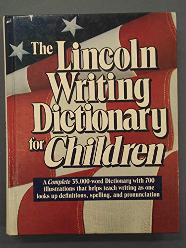The Lincoln writing dictionary for children: Harcourt Brace Jovanovich