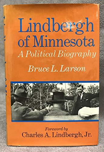 Lindbergh of Minnesota.foreword by Charles A. Lindbergh, Jr.: Larson, Bruce L.