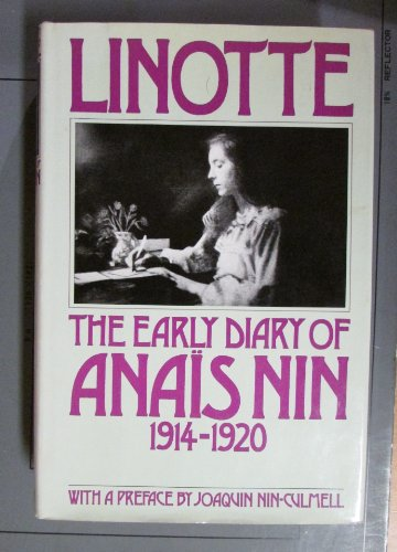 9780151524884: Linotte: The Early Diary of Anais Nin 1914-1920
