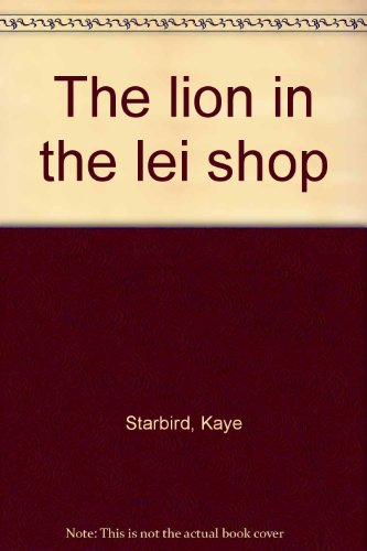 9780151525201: The lion in the lei shop