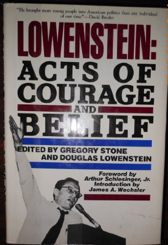 9780151547425: Lowenstein: Acts of courage and belief