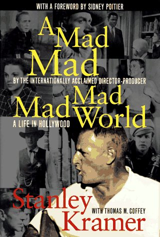 A MAD, MAD, MAD, MAD WORLD: A: KRAMER, STANLEY; COFFEY,