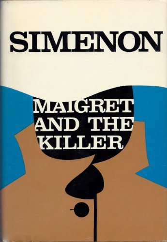 Maigret and the Killer: Simenon, Georges