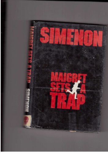 Maigret Sets a Trap: Simenon, Georges