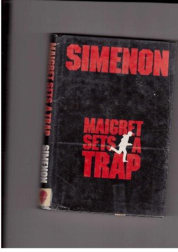 9780151551378: Maigret Sets a Trap