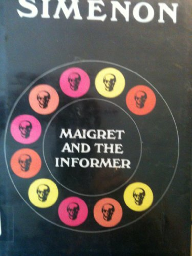 9780151551408: Maigret and the Informer/ (Variant Title = Maigret and the Flea)
