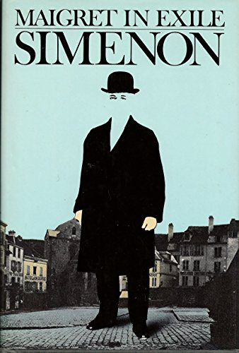 9780151551477: Maigret in Exile
