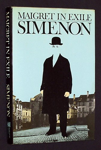 Maigret in Exile: Georges Simenon