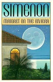 9780151551491: Maigret on the Riviera (English and French Edition)