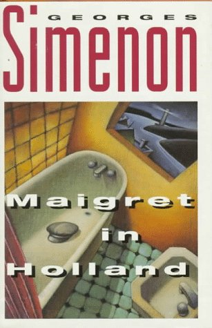 9780151551590: Maigret in Holland