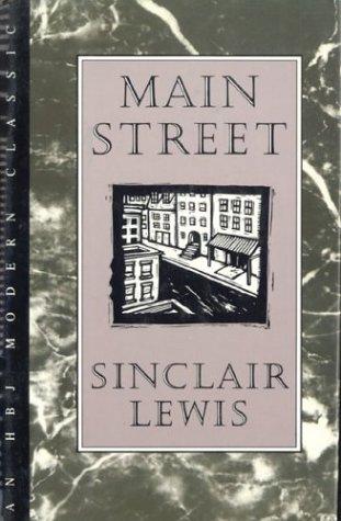 Main Street (HBJ Modern Classic): Sinclair Lewis