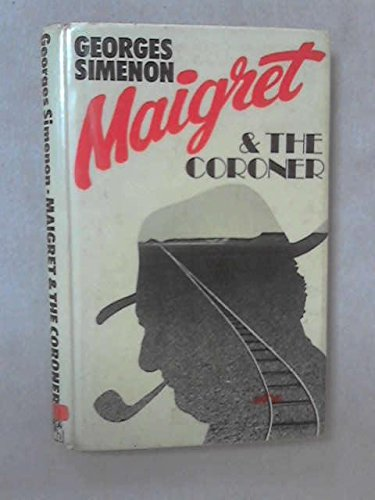 Maigret At The Coroner's: Simenon, Georges