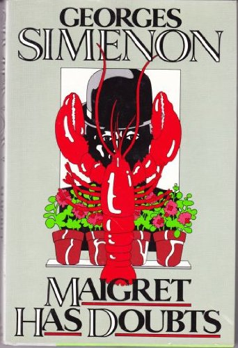 9780151555581: Maigret Has Doubts