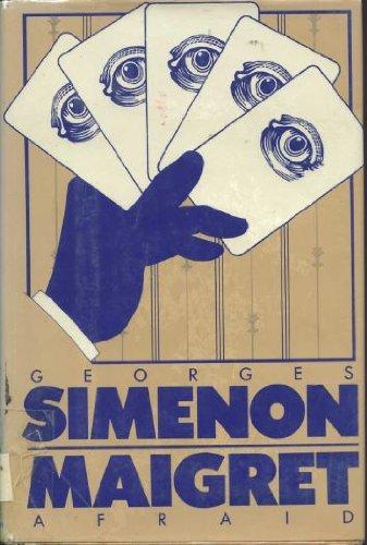 9780151555604: Maigret Afraid (English and French Edition)