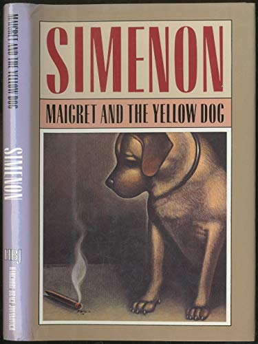 9780151555642: Maigret and the Yellow Dog (English and French Edition)