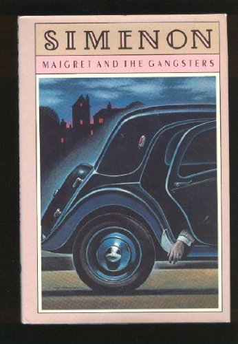 9780151555659: Maigret and the Gangsters (English and French Edition)