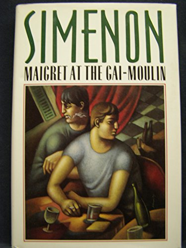 9780151555680: Maigret at the Gai-Moulin