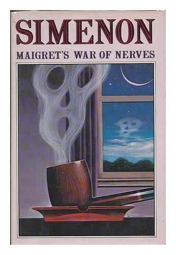 9780151555703: Maigret's War of Nerves