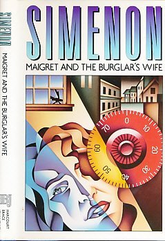 9780151555727: Maigret and the Burglar's Wife