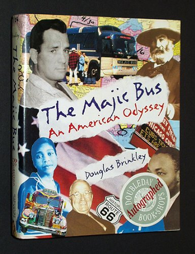 MAJIC BUS: AN AMERICAN ODYSSEY, THE: Brinkley, Douglas
