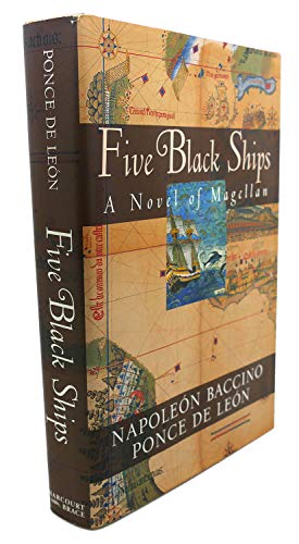 9780151562961: Five Black Ships: A Novel of the Discoverers