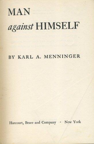 9780151565139: Man Against Himself