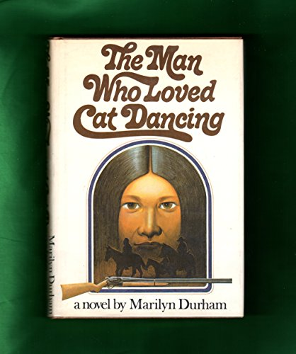 9780151569403: The Man Who Loved Cat Dancing