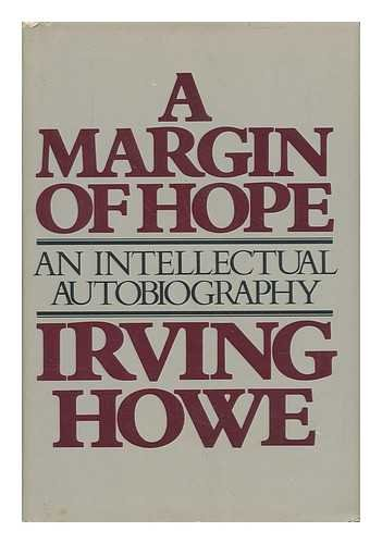 A Margin of Hope An Intellectual Autobiography