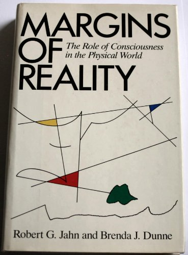 9780151571482: Margins of Reality: The Role of Consciousness in the Physical World