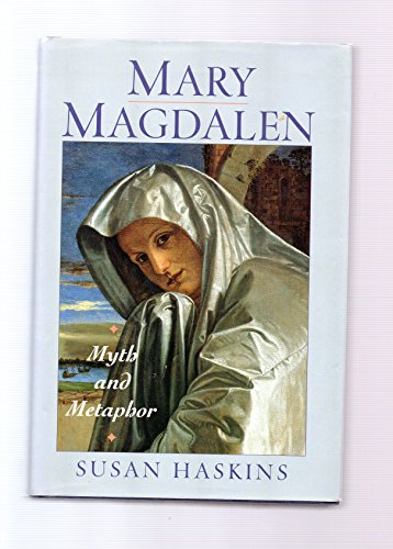 9780151577651: Mary Magdalen: Myth and Metaphor