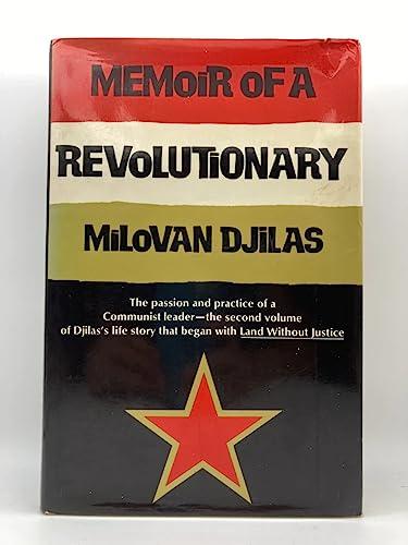 9780151588503: Memoir of a Revolutionary