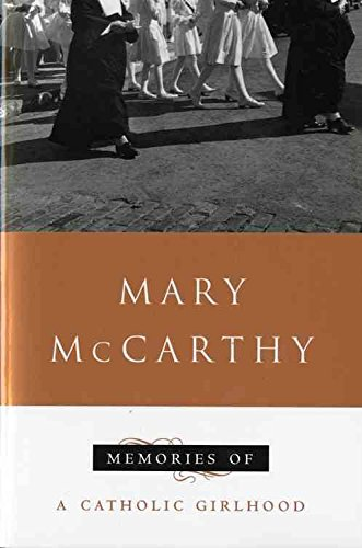 9780151588596: [(Memories of a Catholic Girlhood)] [by: Mary McCarthy]