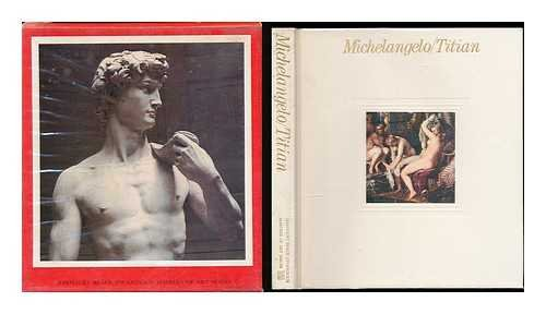 9780151593507: Michelangelo and Titian (Masters of Art)