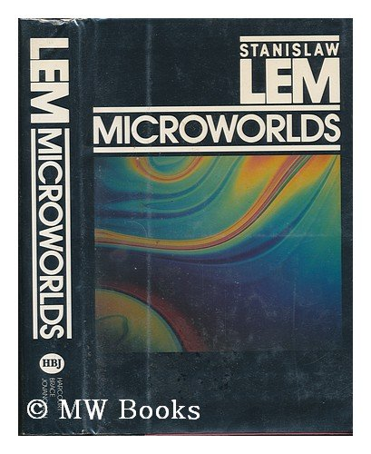 9780151594801: Microworlds: Writings on Science Fiction and Fantasy