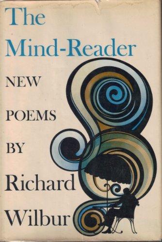 THE MIND-READER: Wilbur, Richard
