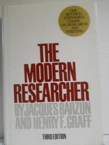 The Modern Researcher: Barzun, Jacques; Graff, Henry F.