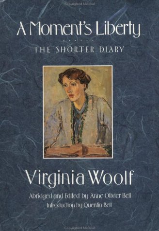 9780151618941: A Moment's Liberty: The Shorter Diary