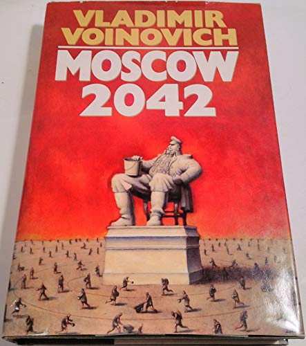 9780151624447: Moscow 2042