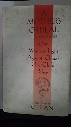 9780151626625: Mother's Ordeal: One Woman's Fight Against China's One-Child Policy