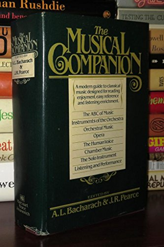 The Musical Companion (0151636281) by David Atherton; Alan Blyth; Hugo Cole; John Gardner; Robert Layton; John McCabe; Charles Osborne; Roger North