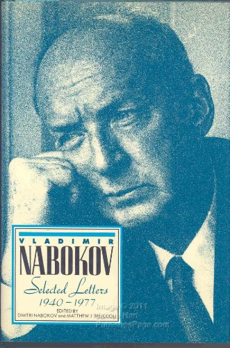 Vladimir Nabokov: Selected Letters 1940-1971