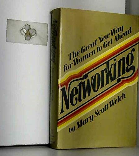 9780151651993: Networking: The great new way for women to get ahead