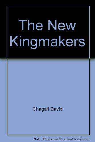 9780151652037: The New Kingmakers