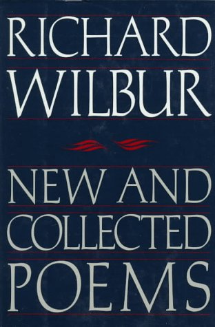 New and Collected Poems (SIGNED Plus SIGNED LETTER): Wilbur, Richard