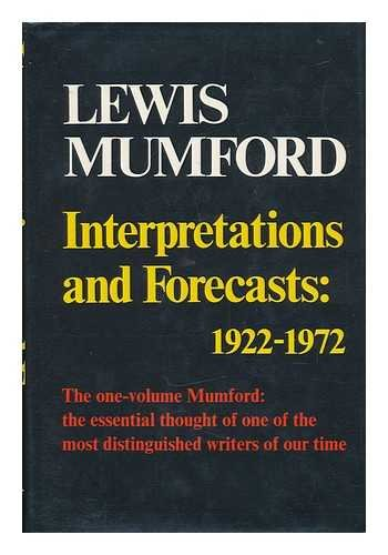 9780151676804: Interpretations and forecasts: 1922-1972;: Studies in literature, history, biography, technics, and contemporary society