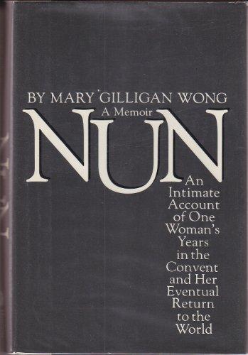 9780151677399: Nun: A Memoir