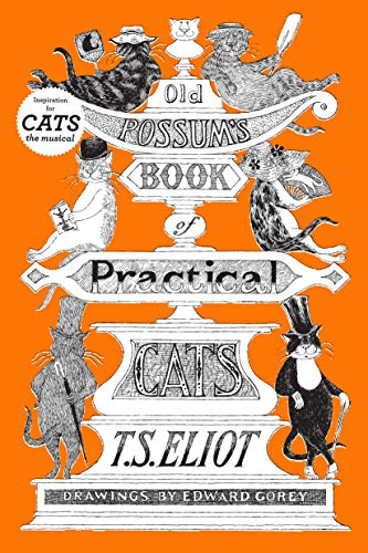 9780151686568: Old Possum's Book of Practical Cats
