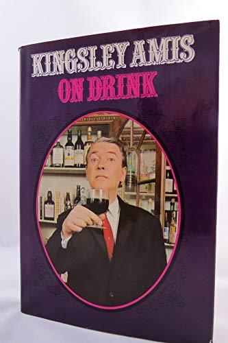 On Drink: Kingsley Amis
