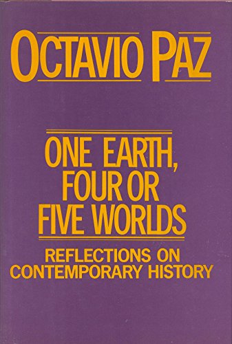 9780151693948: One Earth, Four or Five Worlds: Reflections on Contemporary History